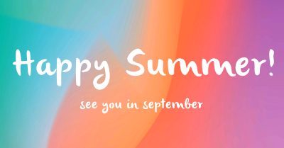 Happy Summer! See you in September.